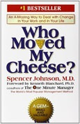 Summary of Who Moved My Cheese? By Spencer Johnson