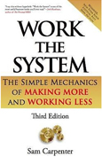 Summary of Work the System by Sam Carpenter