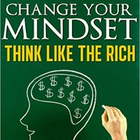 Book Cover:Change your mindset and think like the rich