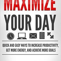 Book Cover:Maximize Your Day By