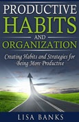 Productive Habits and Organizations By Lisa Gladwell