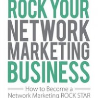 Book Cover:Rock Your Network Marketing Business